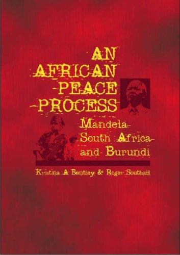 An African peace process by Kristina A. Bentley