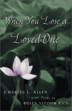 When you lose a loved one by Charles Livingstone Allen