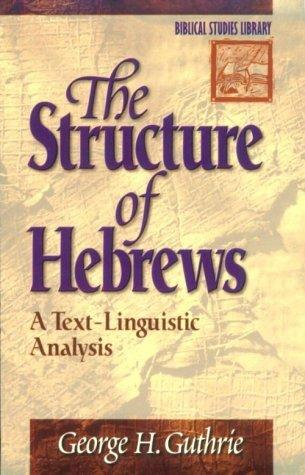 The structure of Hebrews