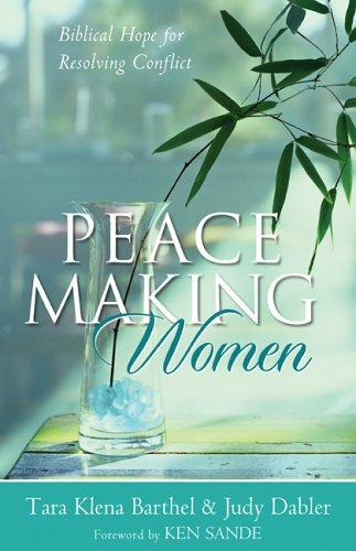 Peacemaking Women by Barthel, Tara Klena