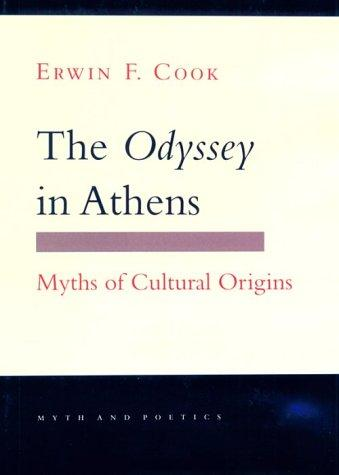 The Odyssey in Athens by Erwin F. Cook