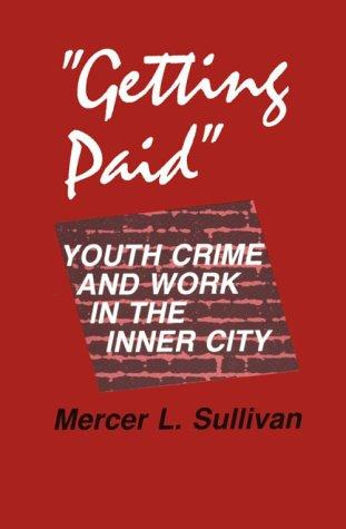 """Getting Paid"" by Mercer L. Sullivan"
