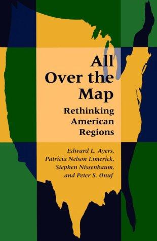Image 0 of All Over the Map: Rethinking American Regions