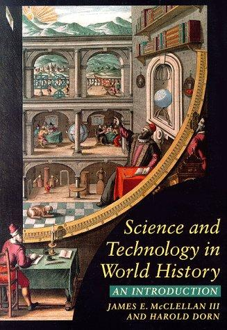 Science and technology in world history by James E. McClellan