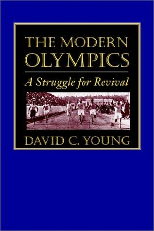 The Modern Olympics by David C. Young