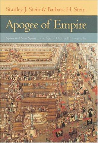 Apogee of Empire by Stanley J. Stein