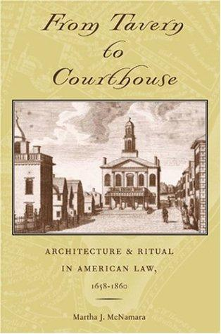 From Tavern to Courthouse by Martha J. McNamara