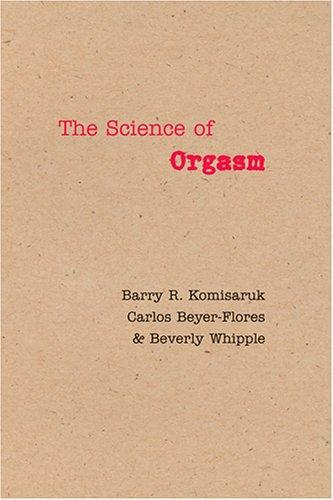 The Science of Orgasm by Beverly Whipple