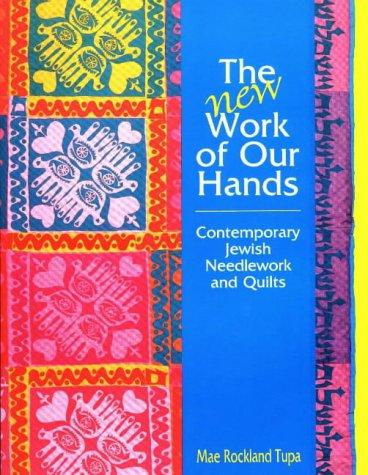 The new work of our hands by Mae Rockland Tupa