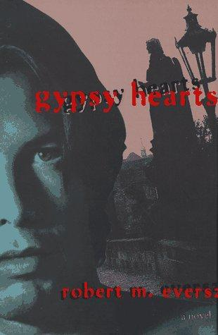 Gypsy hearts by Robert Eversz