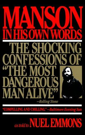 Manson in His Own Words by Nuel Emmons, Charles Manson