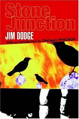 Stone Junction by Jim Dodge, Jim Dodge
