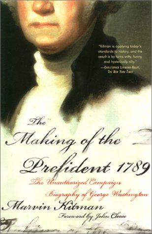 The making of the president, 1789