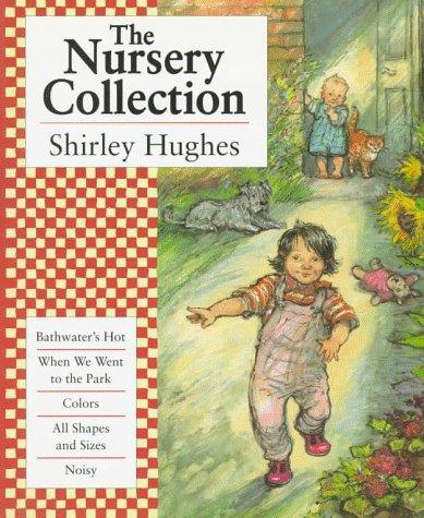 The Nursery Collection by Hughes, Shirley