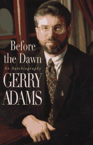 Before the dawn by Gerry Adams