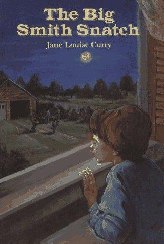 The big Smith snatch by Jane Louise Curry