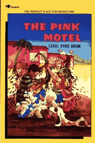 The pink motel by Carol Ryrie Brink