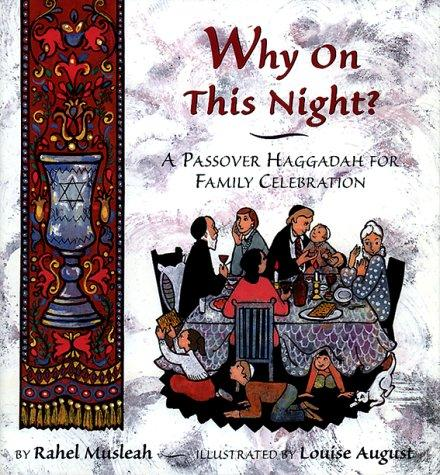 Why on this night? by Rahel Musleah