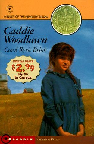 Caddie Woodlawn - Newbery Promo '99 by Carol Ryrie Brink