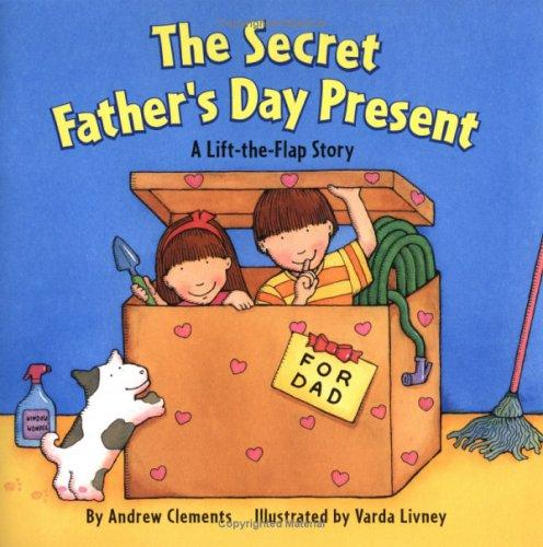 The Secret Father's Day Present by Andrew Clements