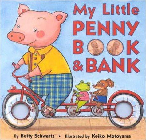My little penny book & bank by Betty Schwartz