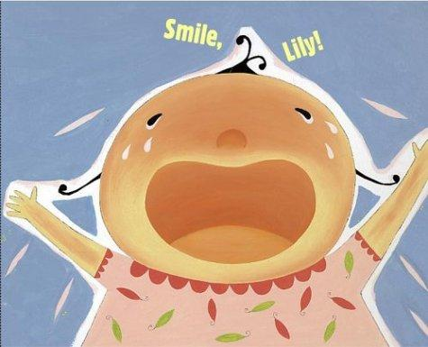 Smile, Lily! by Candace Fleming