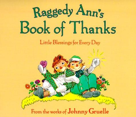 Raggedy Ann's Book of Thanks by Johnny Gruelle