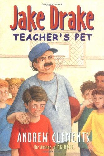 Jake Drake, Teacher's Pet #3 (Jake Drake 3 Ready-for-Chapters) by Andrew Clements
