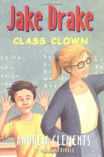 Jake Drake, Class Clown (Jake Drake) by Andrew Clements