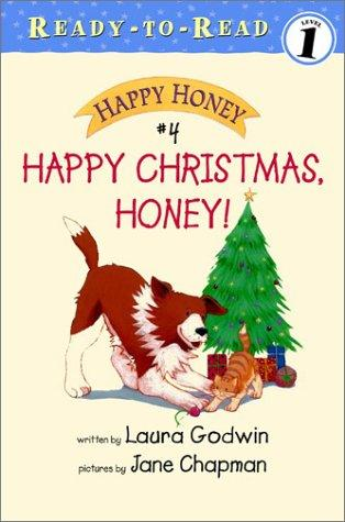 Happy Christmas, Honey! by Laura Godwin