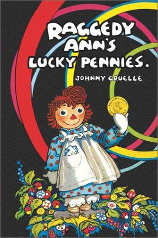 Raggedy Ann's lucky pennies by Johnny Gruelle