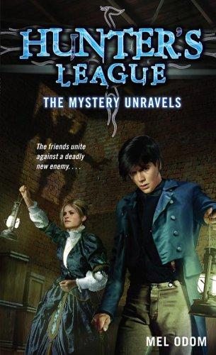Mystery Unravels (Hunter's League) by Mel Odom