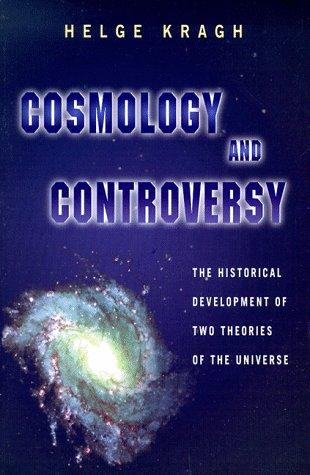 Cosmology and Controversy by Helge Kragh