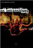 Os intransitivos by Cacá Moreira de Souza