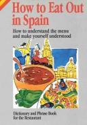 How to Eat Out in Spain (How to Eat Out in) (How to Eat Out in) by Ana Vázquez