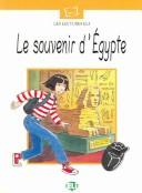 Le Souvenir D Egypte (Plaisir De Lire - Serie Blanche - Level 10) by M. Flagan