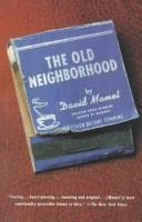 The old neighborhood by David Mamet, David Mamet