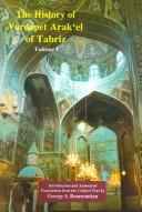 The history of Vardapet Arak'el of Tabriz = by Aṛakʻel