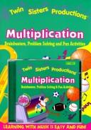 Multiplication (Twin Sisters Productions (Software)) by Kim Mitzo Thompson