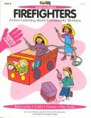 Firefighters (Hands-On Projects) by Carol Wawrychuk