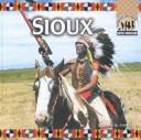 The Sioux (Native Americans) by Richard Gaines