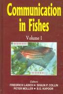 Communication in Fishes by Friedrich Ladich