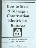 How to Start & Manage a Construction Electrician Business